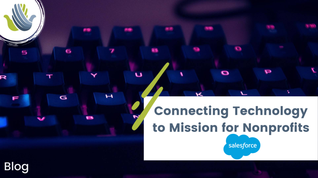 Connecting Technology to Mission for Nonprofits