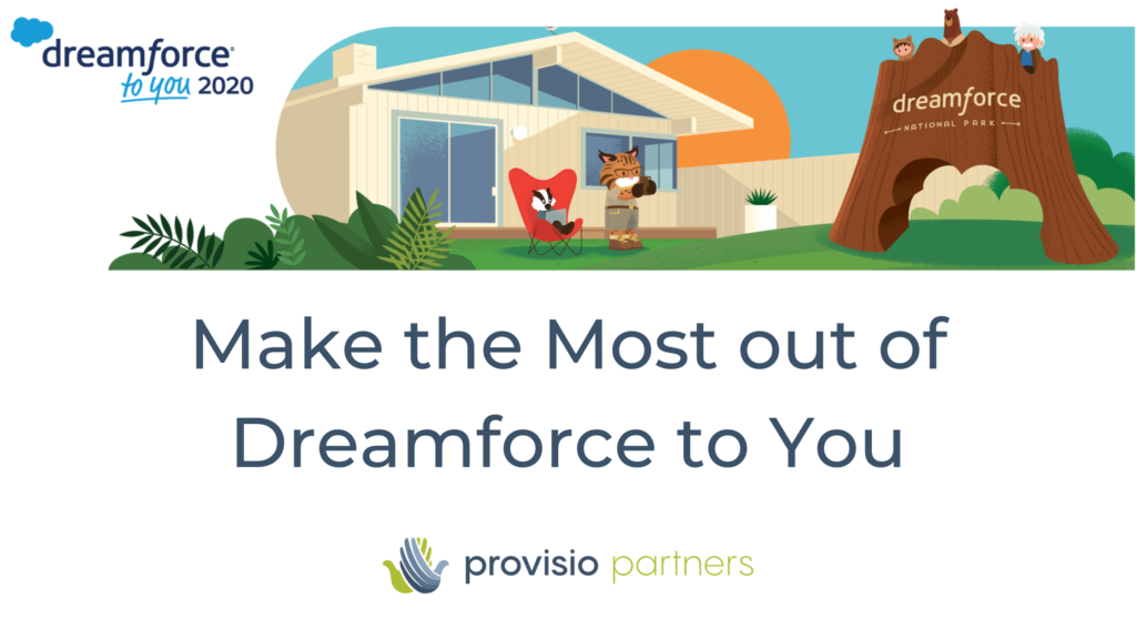 Make the Most out of Dreamforce To You